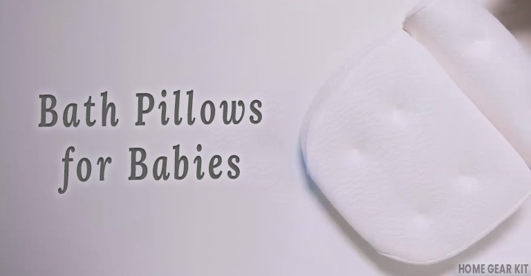 Bath Pillows for Babies