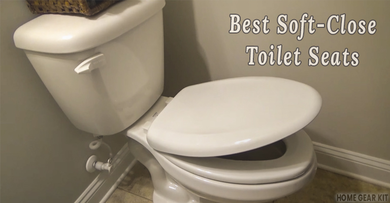 Fine Top 5 Soft Close Toilet Seats Review Home Gear Kit Onthecornerstone Fun Painted Chair Ideas Images Onthecornerstoneorg