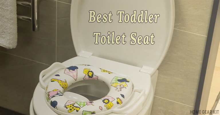 Best Toddler Toilet Seat