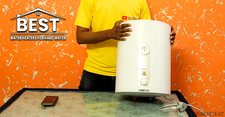 Water Heaters for Hard Water